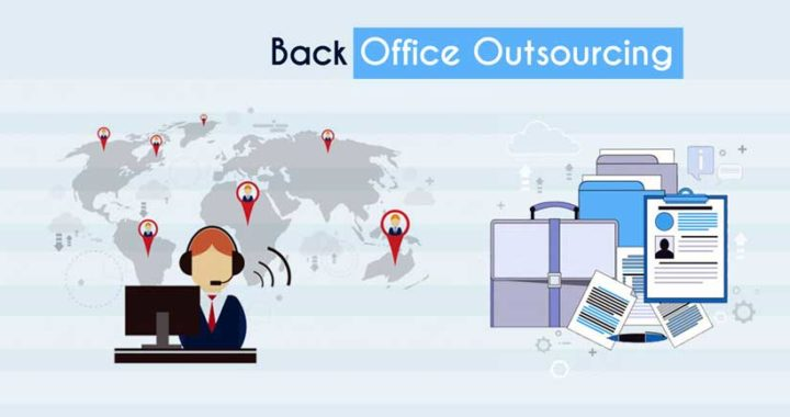 Understanding the Various Forms of Back Office Outsource Services